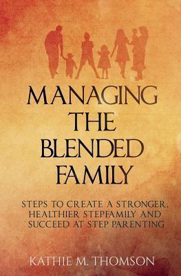 Managing the Blended Family