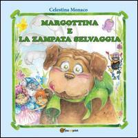 Margottina e la zampata selvaggia