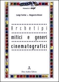 Archetipi mitici e generi cinematografici