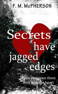 Secrets have jagged edges