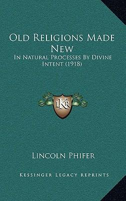 Old Religions Made New