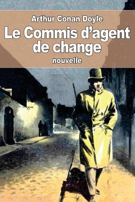 Le Commis D'agent De Change