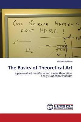 The Basics of Theoretical Art