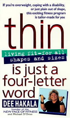 Thin Is Just a Four-Letter Word