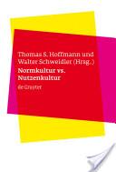 Normkultur versus Nutzenkultur