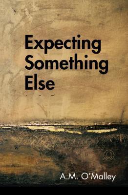 Expecting Something Else