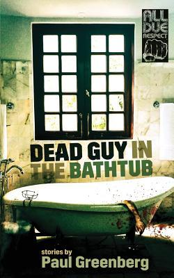 Dead Guy in the Bath...