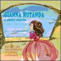 Gianna mutanda e altre storie