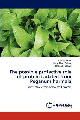 The possible protective role of protein isolated from Peganum harmala