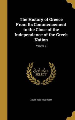 HIST OF GREECE FROM ITS COMMEN