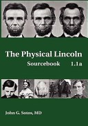 The Physical Lincoln Sourcebook
