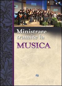 Ministrare tramite la musica