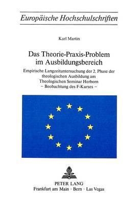 Das Theorie-Praxis-Problem im Ausbildungsbereich
