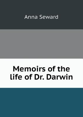Memoirs of the Life of Dr. Darwin