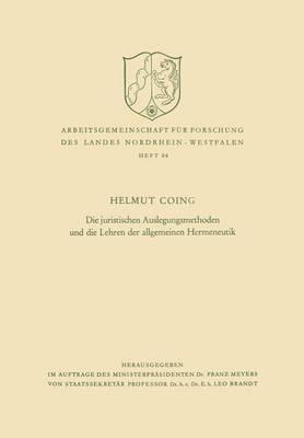 Die Juristischen Auslegungsmethoden Und Die Lehren Der Allgemeinen Hermeneutik
