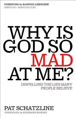 Why is God So Mad at Me?