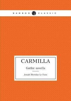 Carmilla Gothic Novella