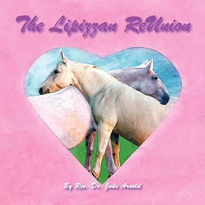 The Lipizzan Reunion