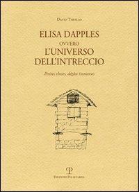Elisa Dapples ovvero l'universo dell'intreccio. Petites causes, grandes conséquences