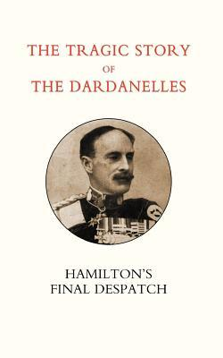 Tragic Story of the Dardanelles