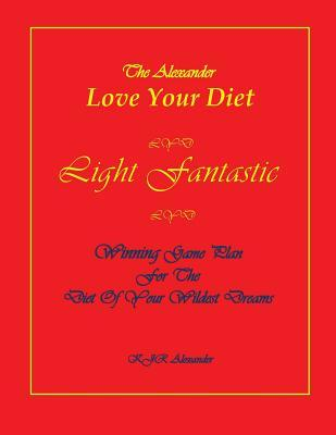 Love Your Diet Light Fantastic