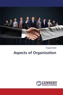 Aspects of Organization