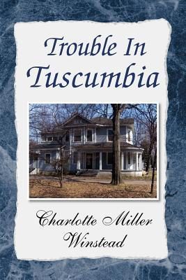 Trouble in Tuscumbia