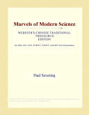 Marvels of Modern Science (Webster's Chinese Traditional Thesaurus Edition)