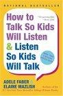 How to Talk So Kids ...