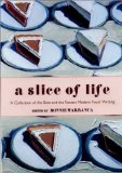 A slice of life