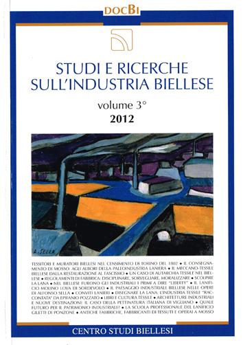 Studi e Ricerche sull'Industria Biellese - volume 3°