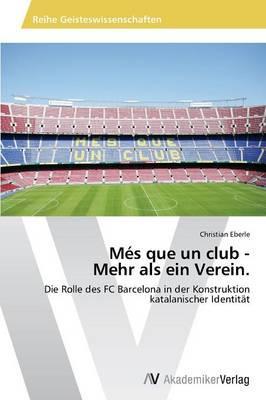 Més que un club -  Mehr als ein Verein.