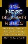 Five More Golden Rules