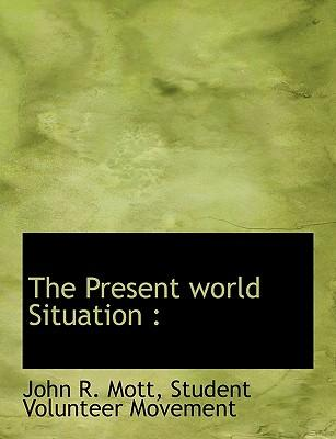 The Present World Situation