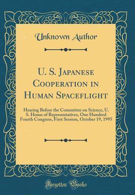 U. S. Japanese Cooperation in Human Spaceflight