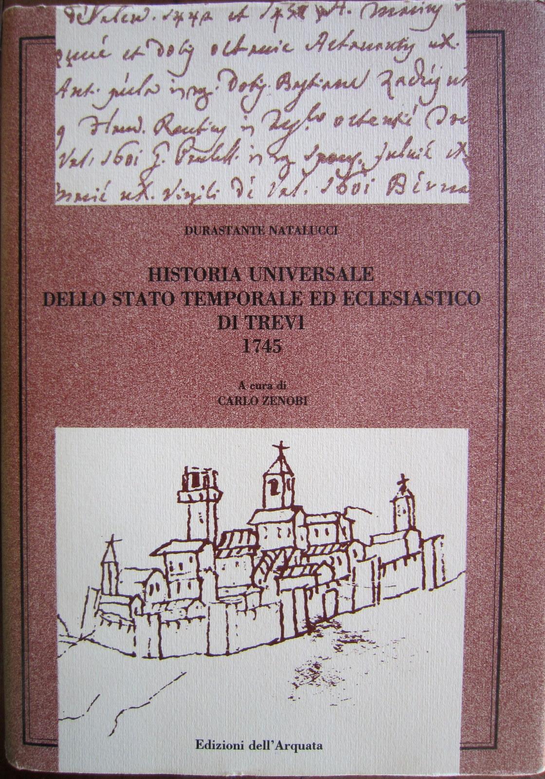 Historia universale dello stato temporale ed eclesiastico di Trevi 1745