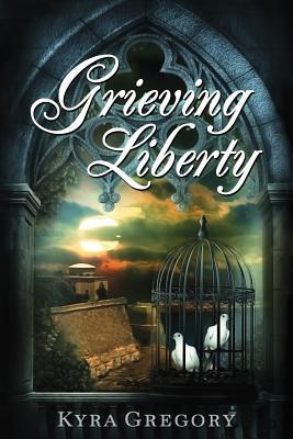 Grieving Liberty