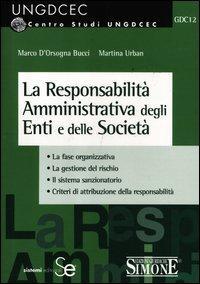 La responsabilità amministrativa degli enti e delle società