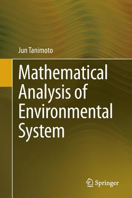 Mathematical Analysis of Environmental System