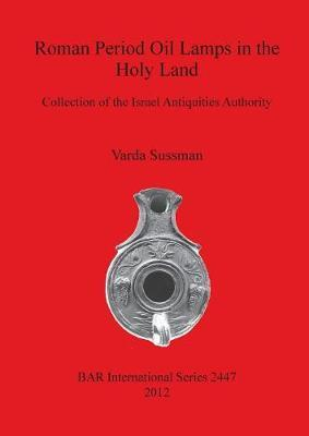 Roman Period Oil Lamps in the Holy Land
