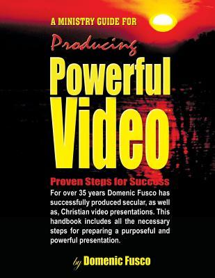 The Ministry Guide for Producing Powerful Video