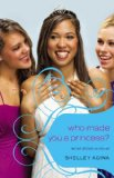All About Us #4: Who Made You a Princess?