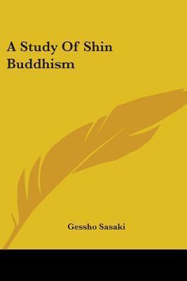 A Study of Shin Buddhism
