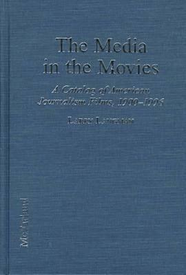 The Media in the Movies