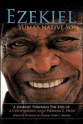 Ezekiel, Yuma's Native Son
