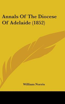 Annals of the Diocese of Adelaide (1852)