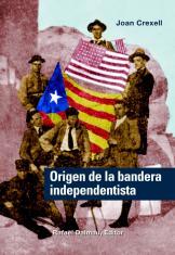 Origen de la bandera independentista