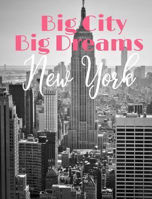 Big City Big Dreams ...