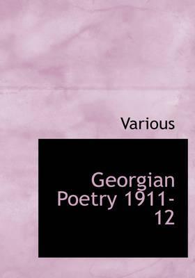 Georgian Poetry 1911-12