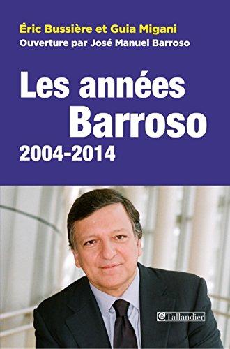 Les années Barroso, 2004-2014